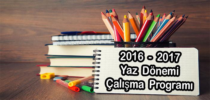 2016-2017 Yaz Çalışma Programı