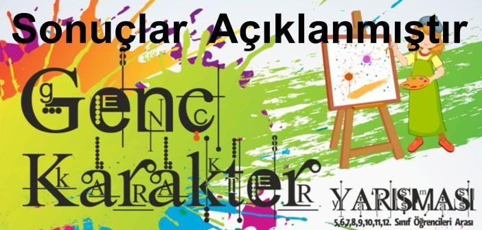 Türkiye Geneli Genç Karakter Yarışmamızın Sonuçları Açıklanmıştır