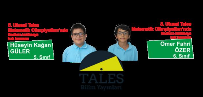 5. Ulusal Tales Matematik Olimpiyatları Finalistlerimiz