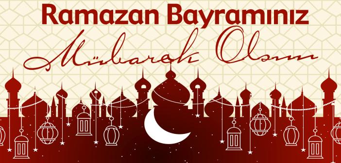 Ramazan Bayramımız Mubarek Olsun