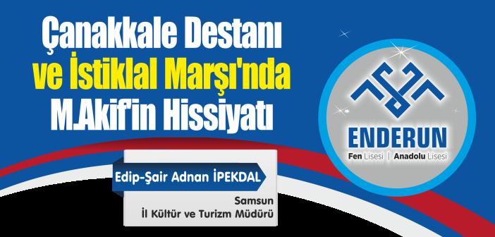 Çanakkale Destanı ve İstiklal Marşı'nda M.Akif'in Hissiyatı